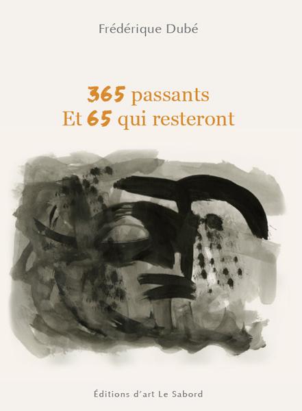 365 passants. Et 65 qui resteront